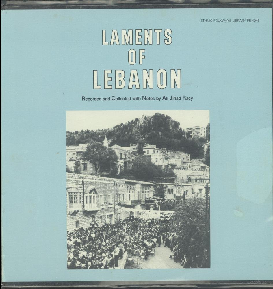 Laments Of Lebanon by Ethnic Folkways Library