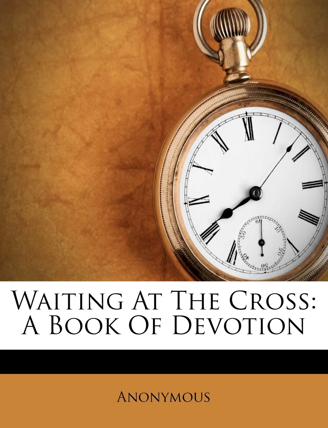 Read Online Waiting At The Cross: A Book Of Devotion ebook