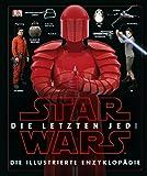 Star Wars™ Episode VIII Die letzten Jedi. Die illustrierte Enzyklopädie