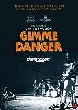 Gimme Danger [Edizione: Spagna]