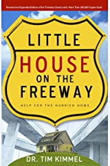 Little House on the Freeway: Help for the Hurried Home Kindle Edition