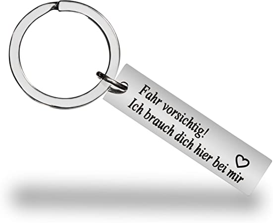 Key Fob I Need You Here At Mir Fahr Careful I Love You Drive Safe For Women Men Friend Girlfriend Partner Partner German Language For My Sweetheart Luggage