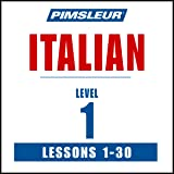 Italian Level 1: Learn to Speak and Understand Italian with Pimsleur Language Programs