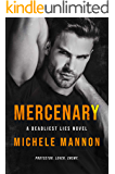 Mercenary: A Shy Girl Bad Boy Dark Romance (A Deadliest Lies Novel Book 2)