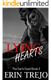 Lying Hearts (The Dark Duet  Book 2)