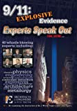 9/11: Explosive Evidence - Experts Speak Out