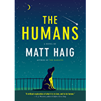 The Humans: A Novel