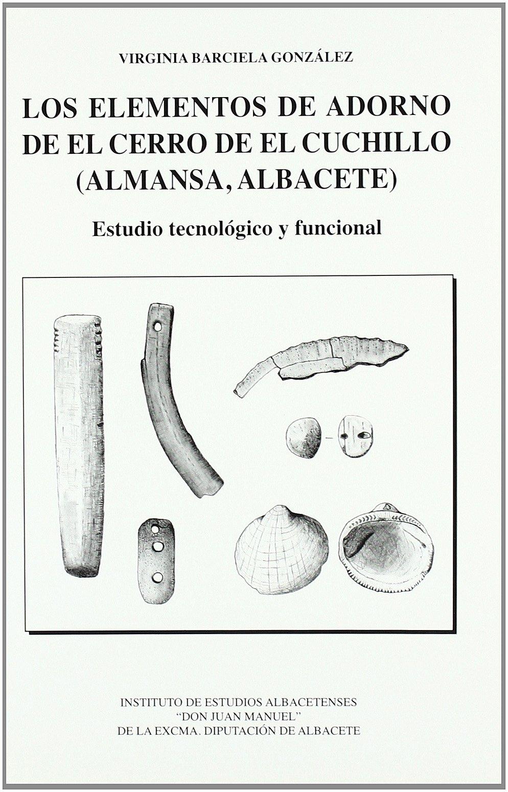 Los Elementos de Adorno de El Cerro de El Cuchillo (Almansa ...