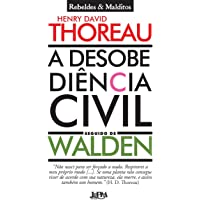 A Desobediência Civil Seguido de Walden. Rebeldes e Malditos. Convencional