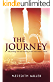 The Journey: A Roadmap for Self-healing After Narcissistic Abuse  (English Edition)