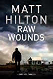 Raw Wounds: An action thriller set in rural Louisiana (A Grey and Villere Thriller)