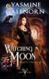 Witching Moon: An Ante-Fae Adventure (Wild Hunt)