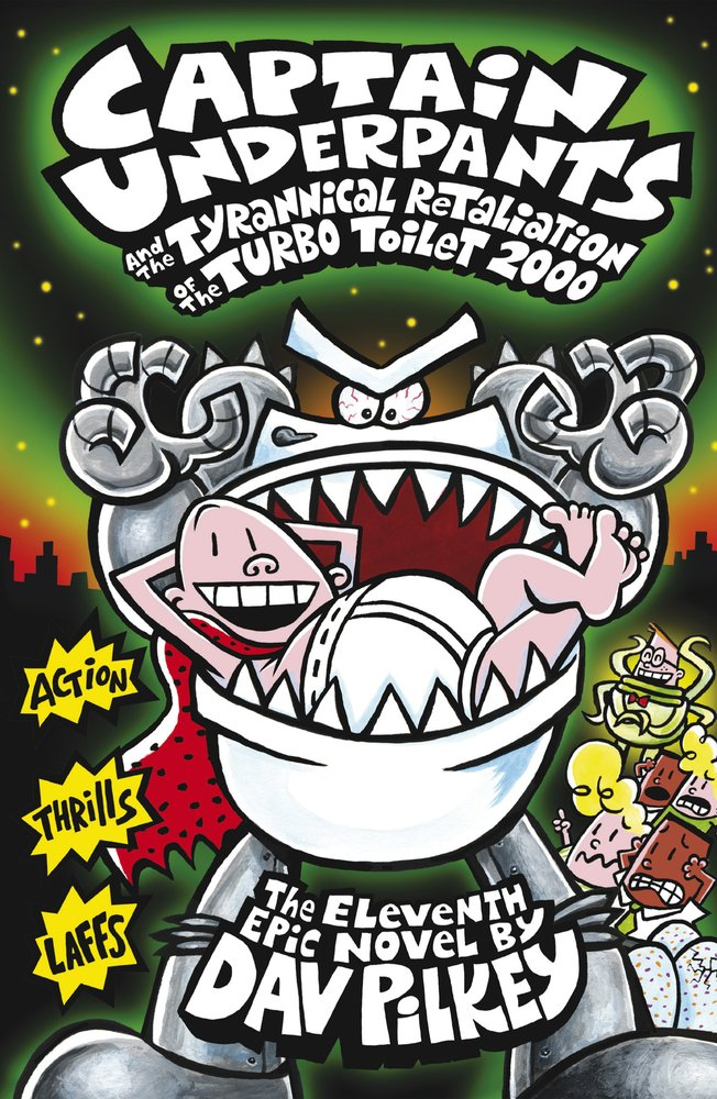 Captain Underpants and the Tyrannical Retaliation of the Turbo Toilet 2000: Amazon.es: Dav Pilkey: Libros en idiomas extranjeros
