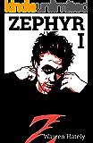 Zephyr I: (Adult Superhero Action Adventure series)