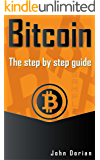 Bitcoin: The ultimate guide to buying, selling, mining and investing in bitcoins. Be the best bitcoin miner and fill your wallet