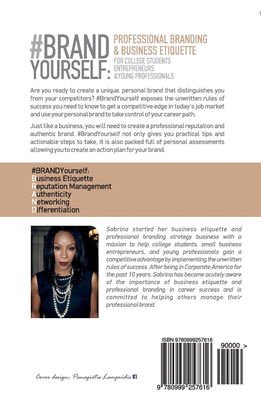 #BRANDYourself: Professional Branding U0026 Business Etiquette For College  Students, Entrepreneurs, And Young Professionals: Sabrina Michelle Coleman:  ...