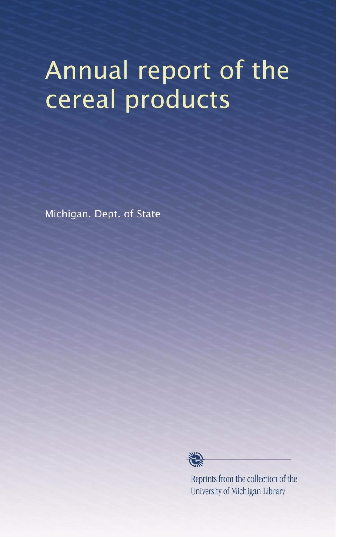 Annual report of the cereal products pdf