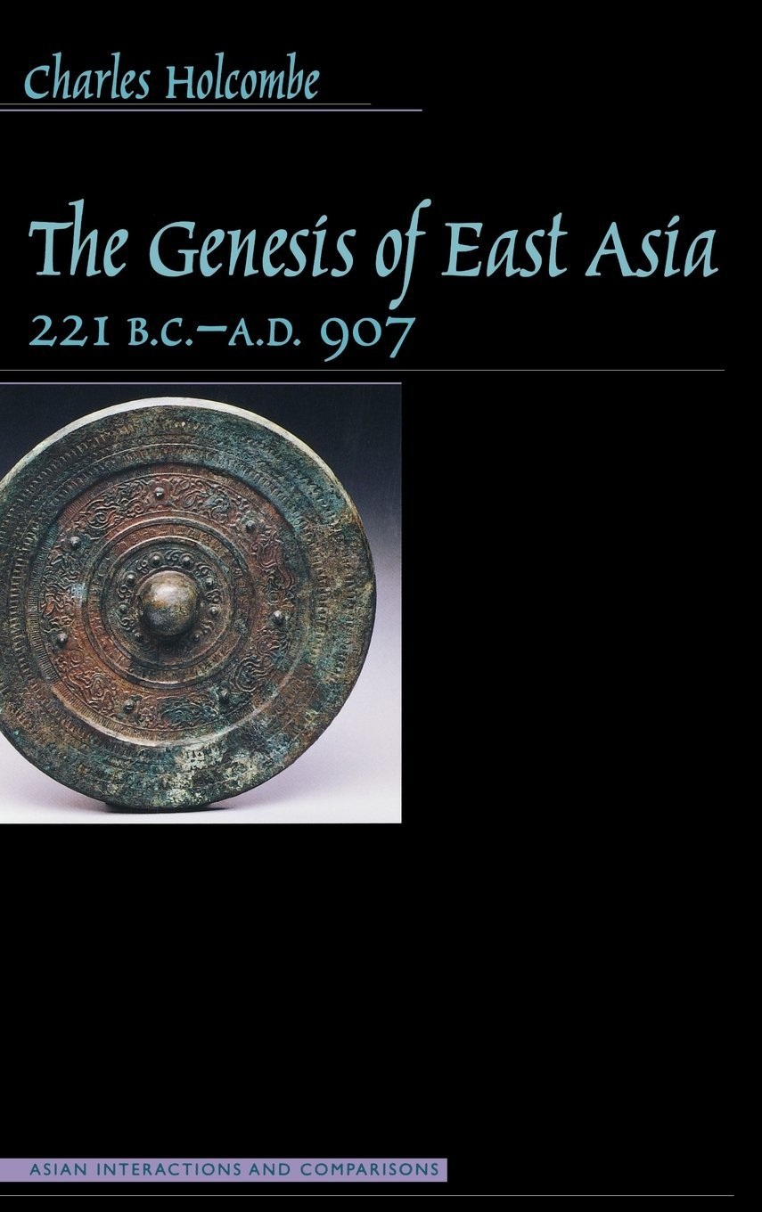 The Genesis of East Asia, 221 B.C.-A.D. 907 (Asian Interactions and Comparisons) ebook
