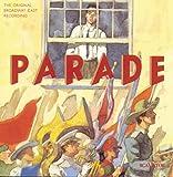 Parade: The Original Broadway Cast Recording