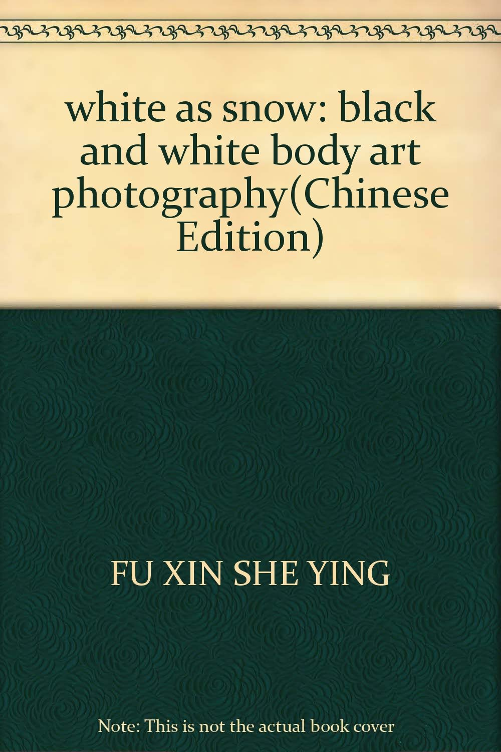 white as snow: black and white body art photography(Chinese Edition)