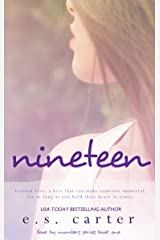Nineteen (Love by Numbers Book 1) Kindle Edition