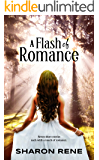 A Flash of Romance: Seven speedy stories in less than 7,000 words