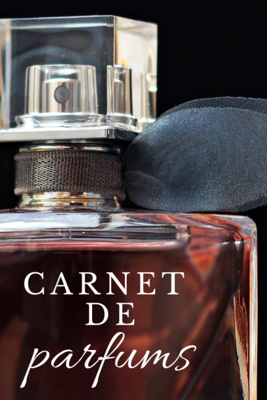 Carnet De Parfums Carnet De Parfums A Remplir I Carnet De Recettes De Parfums I Carnet De Recettes Fait Maison I Carnet Fait Maison Amazon Co Uk Edition Ekko 9798552609369 Books