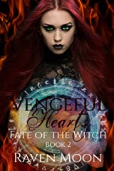 Vengeful Hearts (Fate of the Witch) Paperback