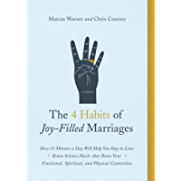 The 4 Habits of Joy-Filled Marriages: How 15 Minutes a Day Will Help You Stay in Love (English Edition)
