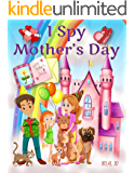 I Spy Mother's Day: I Spy Books Gifted For Kids - Teens - Adults - Seniors