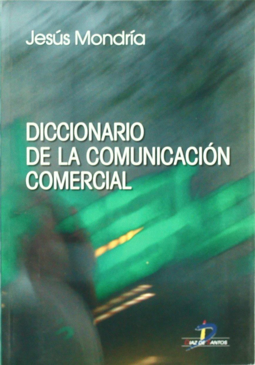 Download Diccionario de Comunicacion Comercial (Spanish Edition) ebook