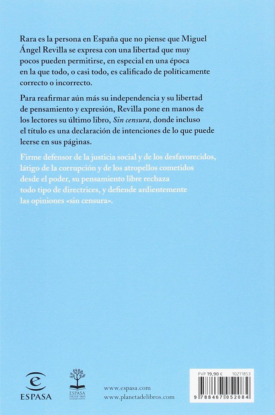 Sin censura (Fuera de colección): Amazon.es: Miguel Ángel Revilla ...
