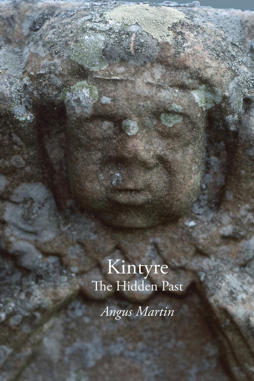 Kintyre: The Hidden Past pdf epub