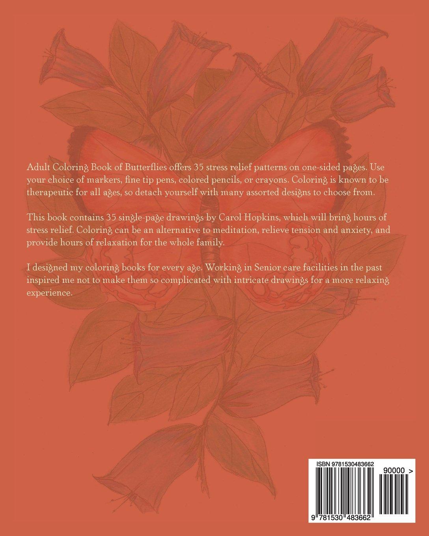 Adult Coloring Book of Butterflies: Carol Hopkins: 9781530483662 ...