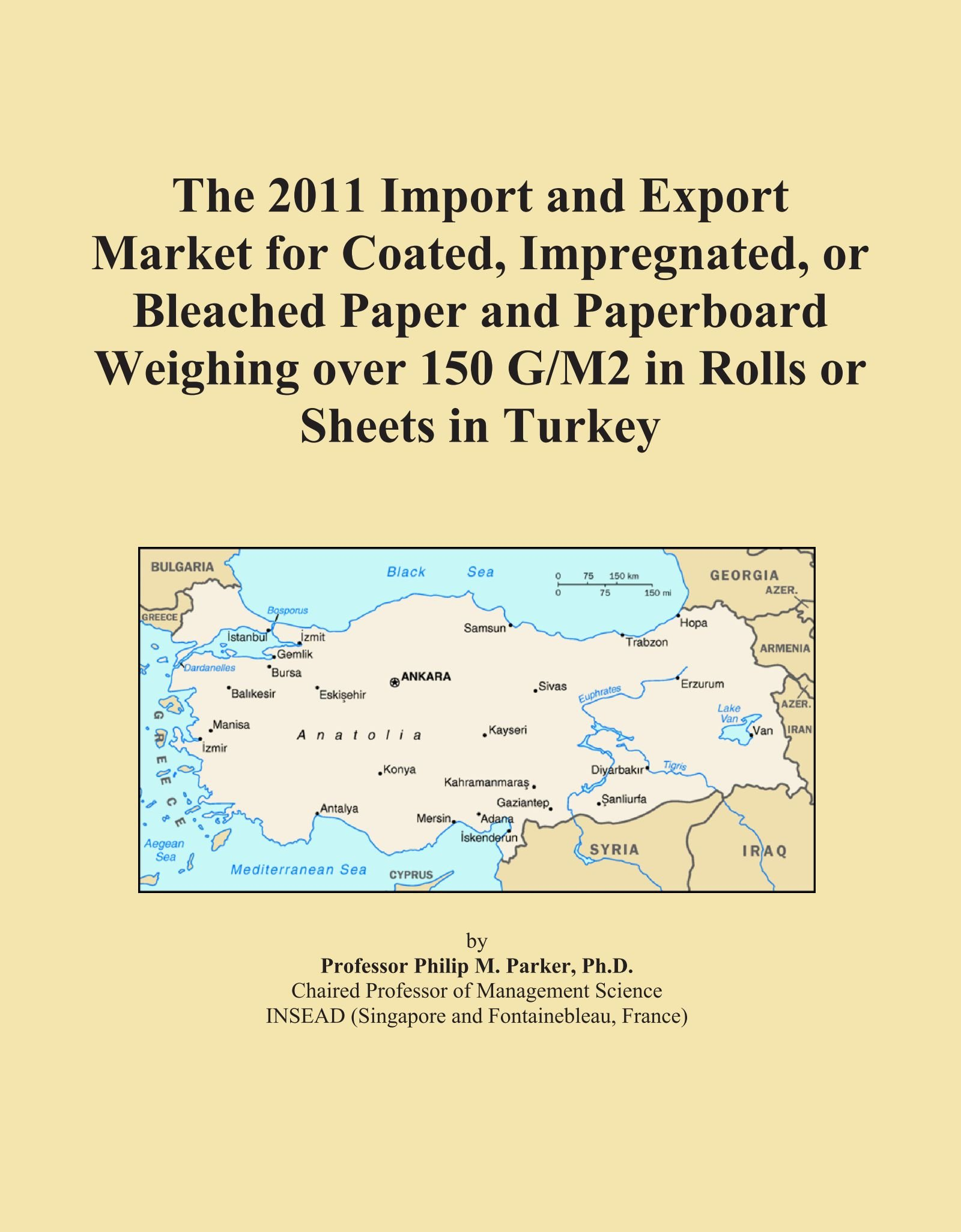 The 2011 Import and Export Market for Coated, Impregnated, or Bleached Paper and Paperboard Weighing over 150 G/M2 in Rolls or Sheets in Turkey PDF