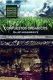 Compuestos orgánicos. Salud y medioambiente