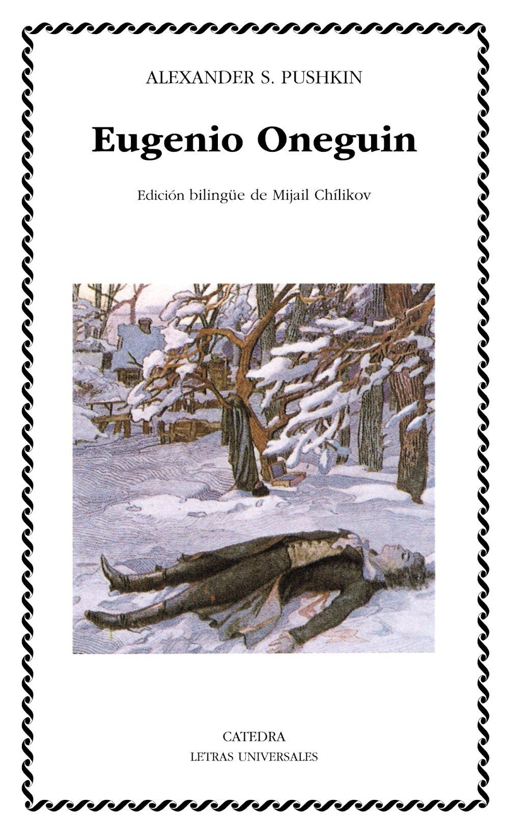 Eugenio Oneguin (Letras Universales): Amazon.es: Pushkin ...