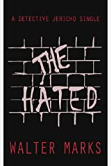 The Hated: A Detective Jericho Single (The Detective Jericho series Book 3) Kindle Edition