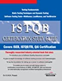 ISTQB Certification Study Guide, Covers ISEB, ISTQB / ITB, QAI Certification, 2010ed