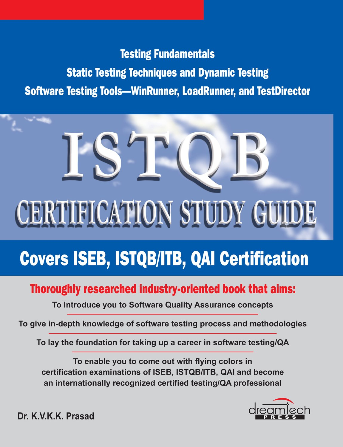 Buy Istqb Certification Study Guide Covers Iseb Istqb Itb Qai