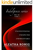 Indulgence Series Boxed Set: Volume 1