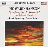 Hanson: Symphony No. 2 'Romantic' - Lux Aeterna / Mosaics