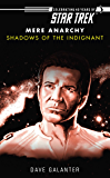 Star Trek: Shadows of the Indignant (Star Trek: The Original Series)