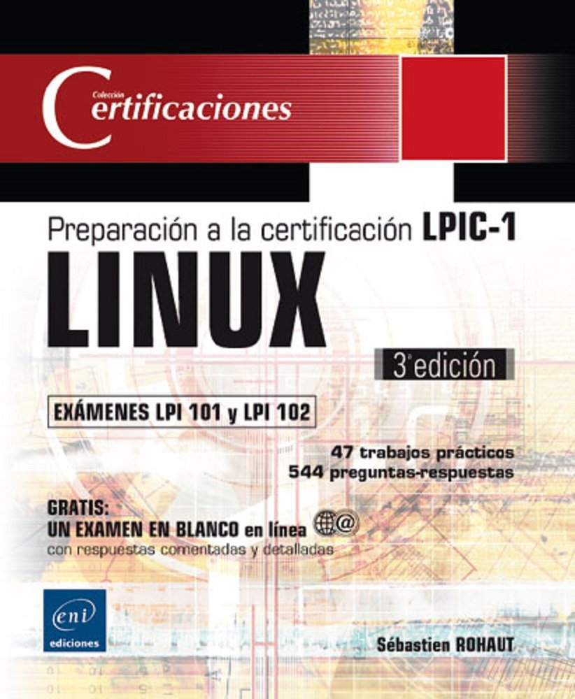 5.- Libro de preparación a la certificación LPIC-1 (LPI 101 y LPI 102) - Los 6 mejores regalos para un amante de Linux