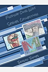 Finding Our Way Series Collection: All 3 Books: Finding Our Way, Tormented Discovery and Drifting Kindle Edition