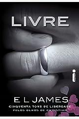 Livre: Cinquenta Tons de Liberdade Pelos Olhos de Christian Grey eBook Kindle