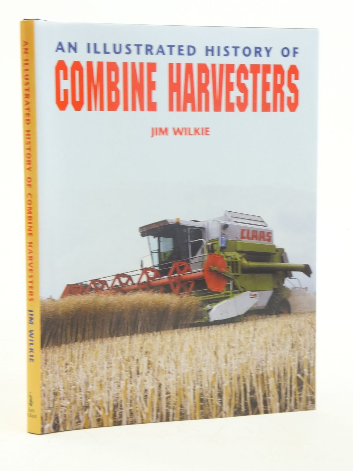 Download An Illustrated History of Combine Harvesters (Illustrated History) ebook