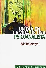 Un Dia En La Vida de Una Psicoanalista