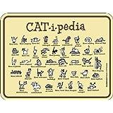 Original RAHMENLOS Blechschild für den Katzenfreund: Catipedia - alle Erklärungen auf einen Blick: Mieze stolz, neugierig, faul, … Nr.3679