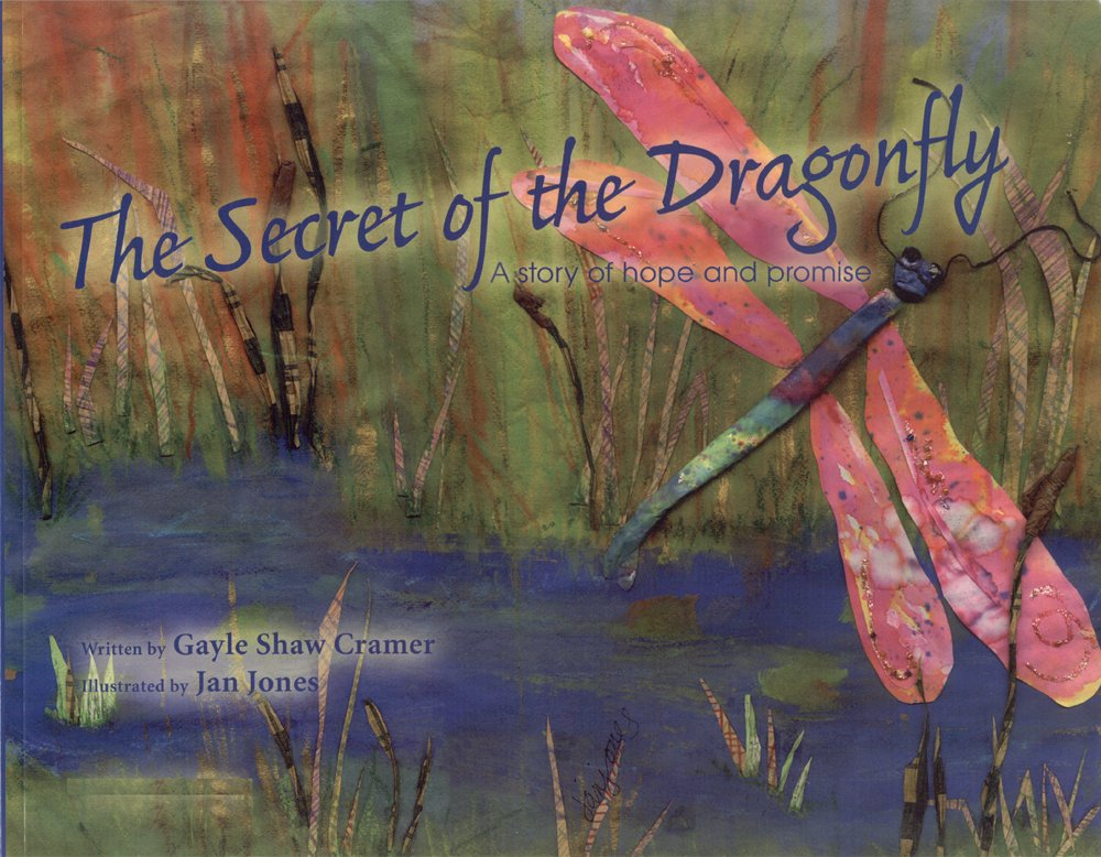 Download The Secret of the Dragonfly, a story of hope and promise ebook